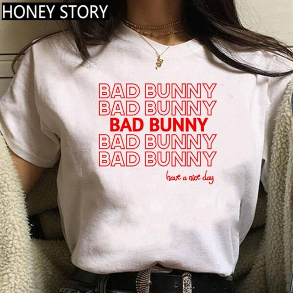 Bad Buny Have A Nice Day T Shirt